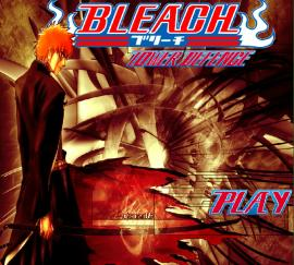 Bleach Tower Defence